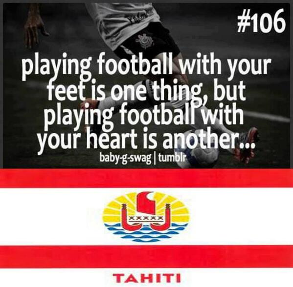 RT @Footy_Jokes: Respect Tahiti ! http://t.co/zPbP…